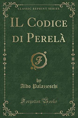 IL Codice di Perel (Classic Reprint)