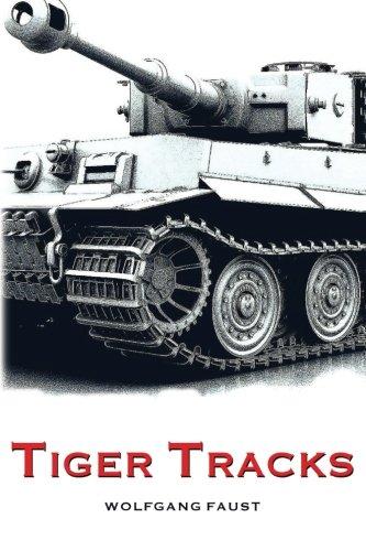 Tiger Tracks - The Classic Panzer Memoir (Classic Tiger)