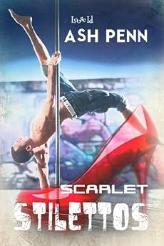 Scarlet Stilettos by [Penn, Ash]