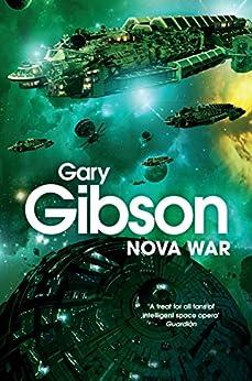 Nova War (Shoal Sequence Book 2) by [Gibson, Gary]