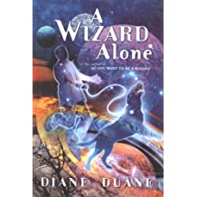 A Wizard Alone (Young Wizards Series)