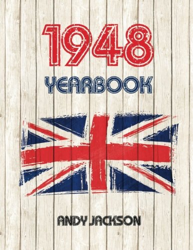 1948 UK Yearbook: Interesting facts and figures from 1948 - Perfect original birthday present / gift idea!
