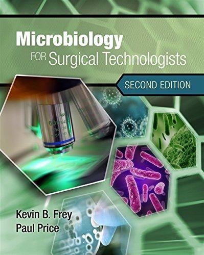 Microbiology for Surgical Technologists (Mindtap Course List) por Margaret (El Paso Community College) Rodriguez