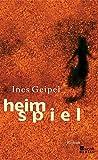 Ines Geipel: Heimspiel