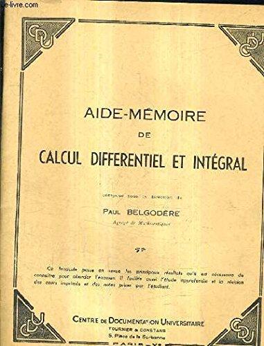 AIDE MEMOIRE DE CALCUL DIFFERENTIEL ET INTEGRAL.