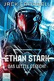 Ethan Stark - Das letzte Gefecht: Roman (Rebellion auf dem Mond)