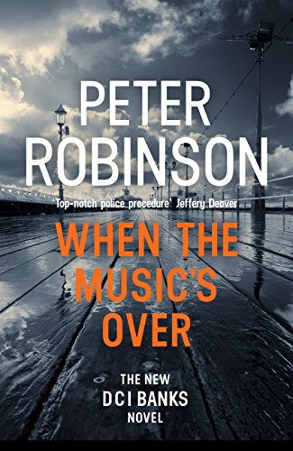 When the Music's Over (DCI Banks 23)