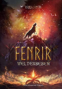 Fenrir: Weltenbeben (German Edition) by [Lionera, Asuka]