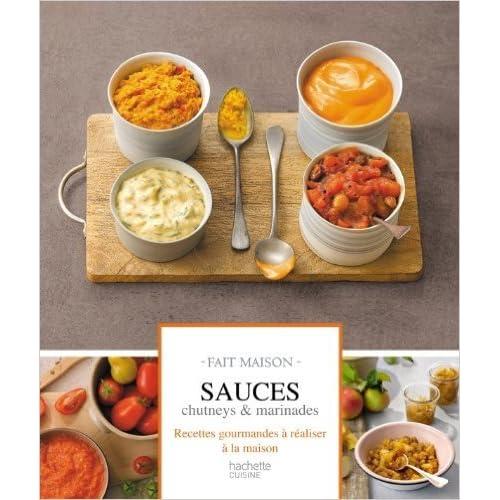 Sauces, chutneys et marinades: Fait maison de Thomas Feller ,Aline Princet (Illustrations) ( 25 janvier 2012 )