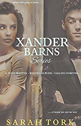 Xander Barns Series: (Books 1-3) Always Wanted, Wanted Always, Calling Forever (English Edition)