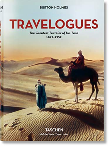 Burton Holmes. Travelogues. The Greatest Traveler of His Time (Photography) por Genoa Caldwell