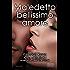 Maledetto bellissimo amore (Maledette bellissime bugie Series Vol. 2)