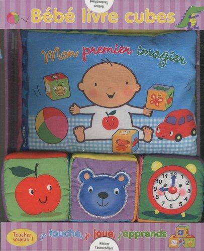 Bébé livre cubes : Je touche, je joue, j'apprends