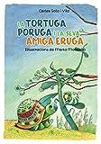 La tortuga poruga i la seva amiga eruga (Llibres Infantils I Juvenils - Pluja De Llibres +6)