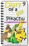 Pikachu's Farfetch'd Idea: Little Stories for Little Minds (Diary of a Silly Pikachu Book 9)