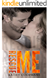 Rescue Me (Shelter Me Series Book 2)