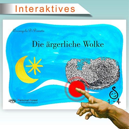 Die ärgerliche Wolke: Interaktives E-Book für Kinder bis 4 Jahre (1-4 2)
