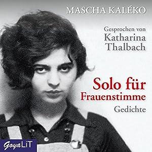 Solo Für Frauenstimme Gedichte Audio Download Amazonco
