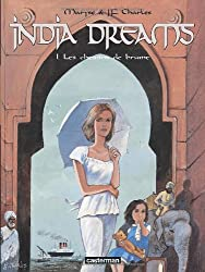 India Dreams, Tome 1 : Les chemins de brume