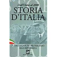Storia d'Italia - Dalla caduta del fascismo alla repubblicaVolume07