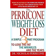 The Perricone Weight-Loss Diet by Nicholas Perricone (2007-01-04)