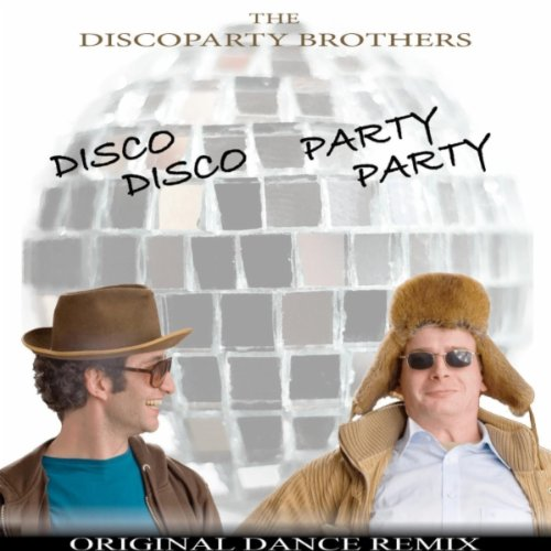 Disco Disco Party Party Original Dance Remix (Original Dance Remix)