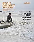 Revue des Deux Mondes Octobre 2018 - Hors-Série Photo. Claudine Doury