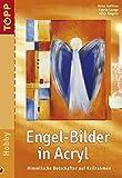 Engel-Bilder in Acryl: Engel - ein beliebtes Motiv als Geschenk-Botschafter