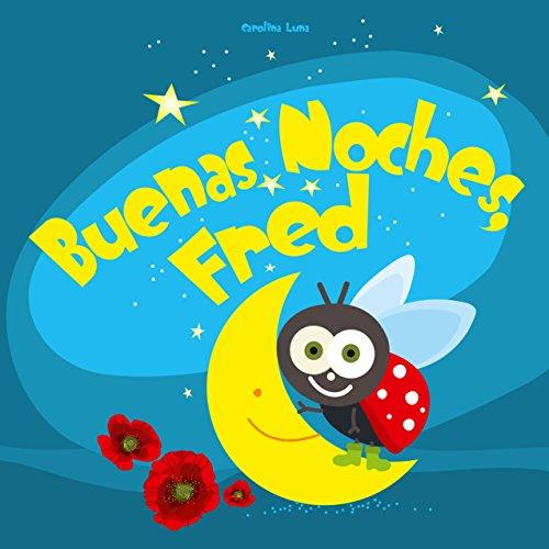 Buenas Noches, Fred par Carolina Luna