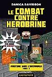 Telecharger Livres Le Combat contre Herobrine Minecraft Aventure dans l Overworld T3 (PDF,EPUB,MOBI) gratuits en Francaise