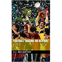 Football Trading On Betfair (English Edition)