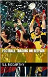 Football Trading On Betfair