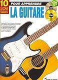 10 Leçons faciles pour apprendre la guitare...