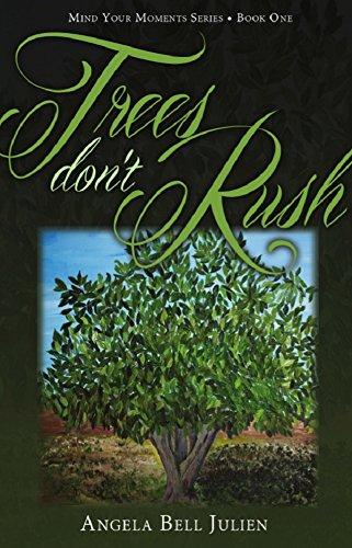 Trees Don't Rush (English Edition)