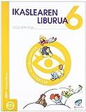 Txanela 6 - Ikaslearen liburua 6. Material globalizatua (6 liburuxka) - 9788497834650