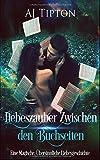 Liebeszauber zwischen  den Buchseiten: Eine Magische, Übersinnliche Liebesgeschichte (Liebe in der Bibliothek, Band 1)