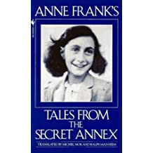 Anne Frank's Tales from the Secret Annex by Anne Frank (1994-11-01)