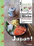 Japan! Japanische Küche: Die Grundlagen (Länderküchen Schritt für Schritt) - Laure Kié