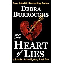 [ THE HEART OF LIES: A PARADISE VALLEY MYSTERY: BOOK TWO ] BY Burroughs, Debra ( AUTHOR )Oct-29-2012 ( Paperback )