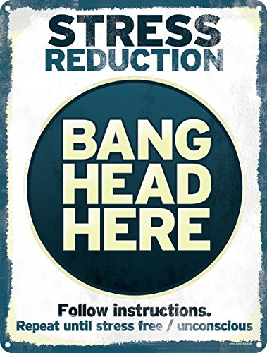 stressabbau-bang-head-here-blechschild-305-x-407-cm