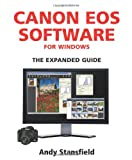 Canon EOS Software for Windows: The Expanded Guide (Expanded Guides)