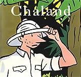 Chaland, l'intégrale