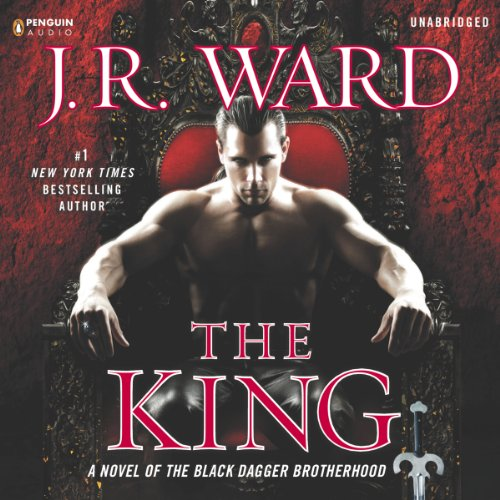 King-12 (The King: A Novel of the Black Dagger Brotherhood, Book 12)