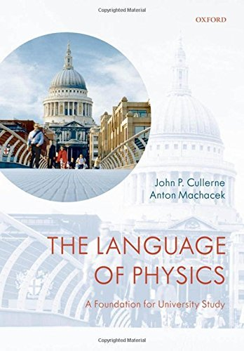 The Language of Physics: A Foundation for University Study by John P. Cullerne (2008-08-28)