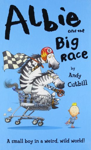 Albie And The Big Race by Andy Cutbill (2010-07-30)