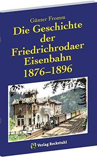 Die Geschichte der Friedrichrodaer Eisenbahn 1876-1896 | Der Betriebsplan der Nebenbahn Fröttstädt-Georgenthal 1903