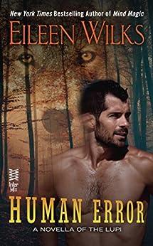 Human Error (A Novella of the Lupi) von [Wilks, Eileen]
