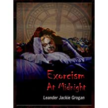 Exorcism At Midnight (God's Mysterious Tower Series Book 1)