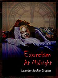 Exorcism At Midnight (God's Mysterious Tower Series Book 1) (English Edition)