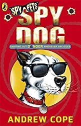 Spy Dog by Andrew Cope (2005-08-01)